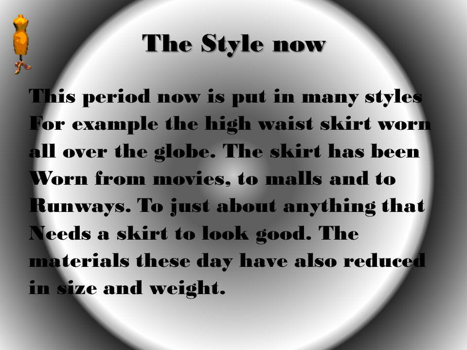 The Style now