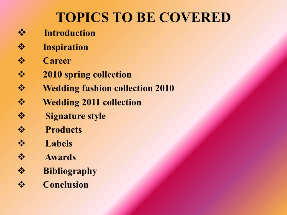 TOPICS TO BE COVERED Introduction Inspiration Career