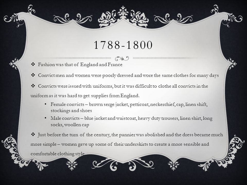 1788-1800 Fashion was that of England and France