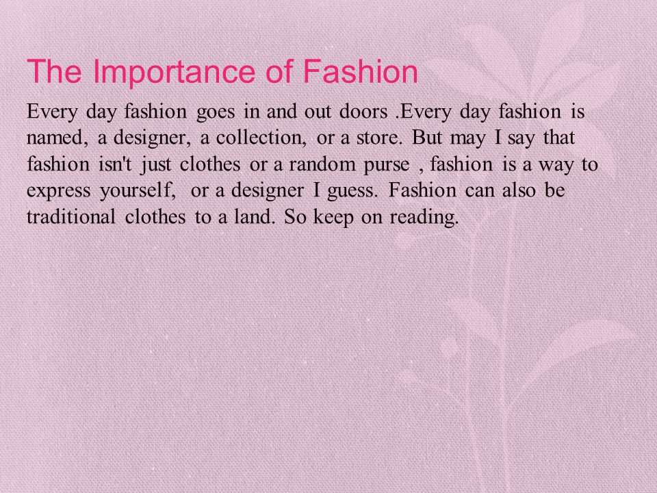 The Importance of Fashion