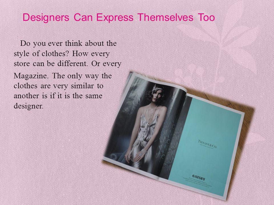 Designers Can Express Themselves Too