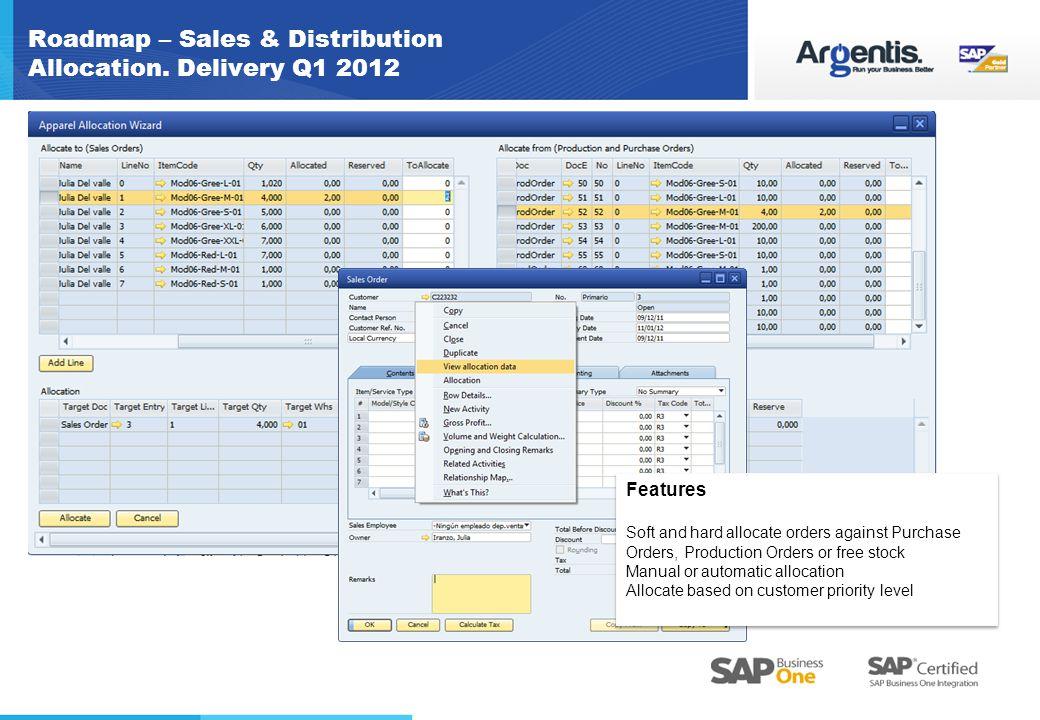 Roadmap – Sales & Distribution Allocation. Delivery Q1 2012