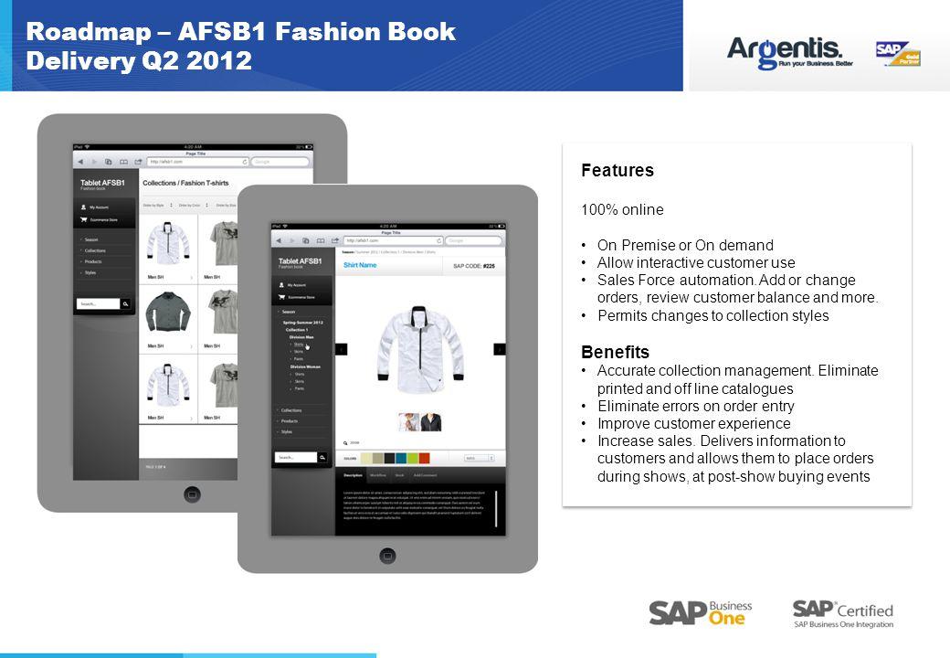 Roadmap – AFSB1 Fashion Book Delivery Q2 2012