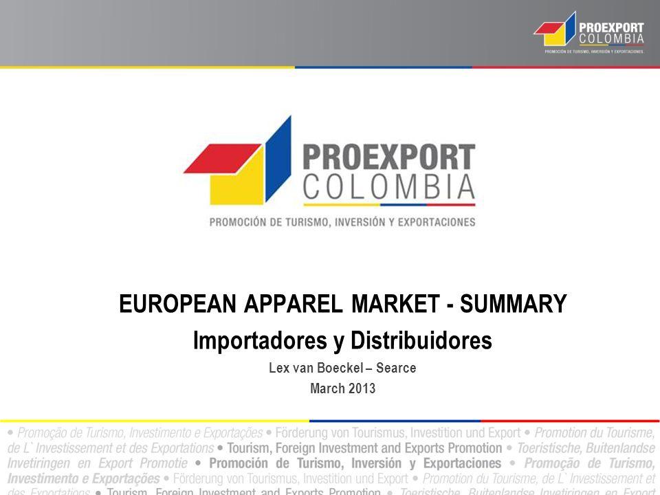 EUROPEAN APPAREL MARKET - SUMMARY Importadores y Distribuidores