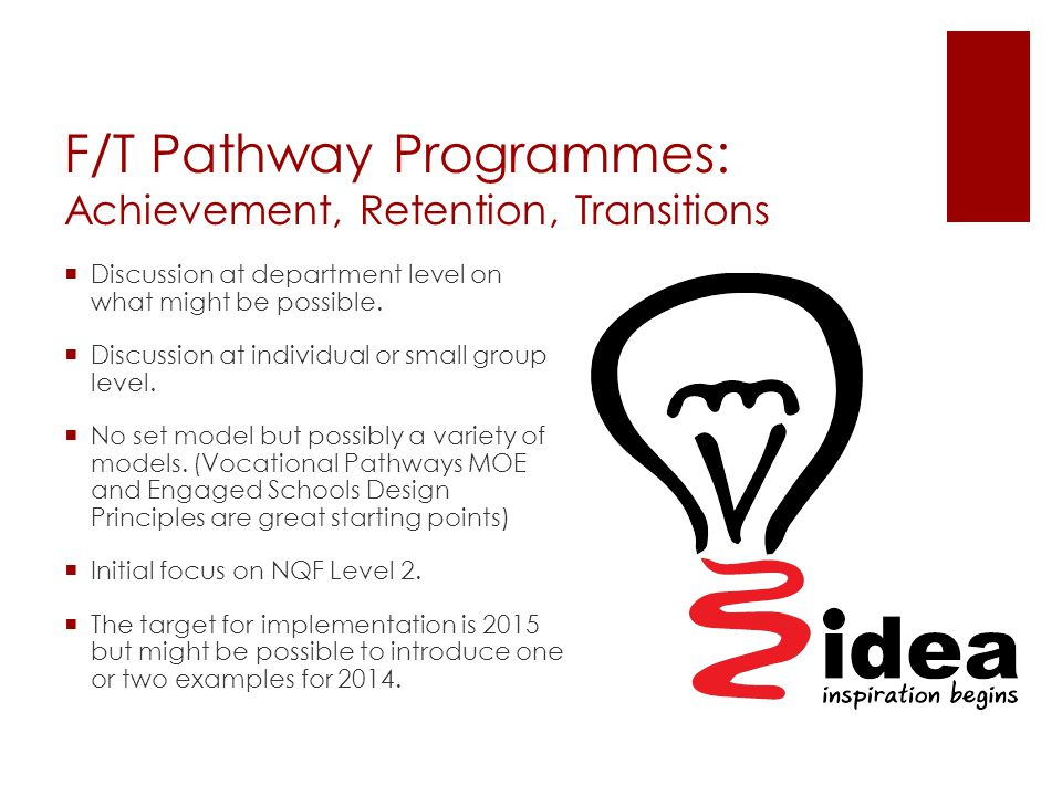 F/T Pathway Programmes: Achievement, Retention, Transitions