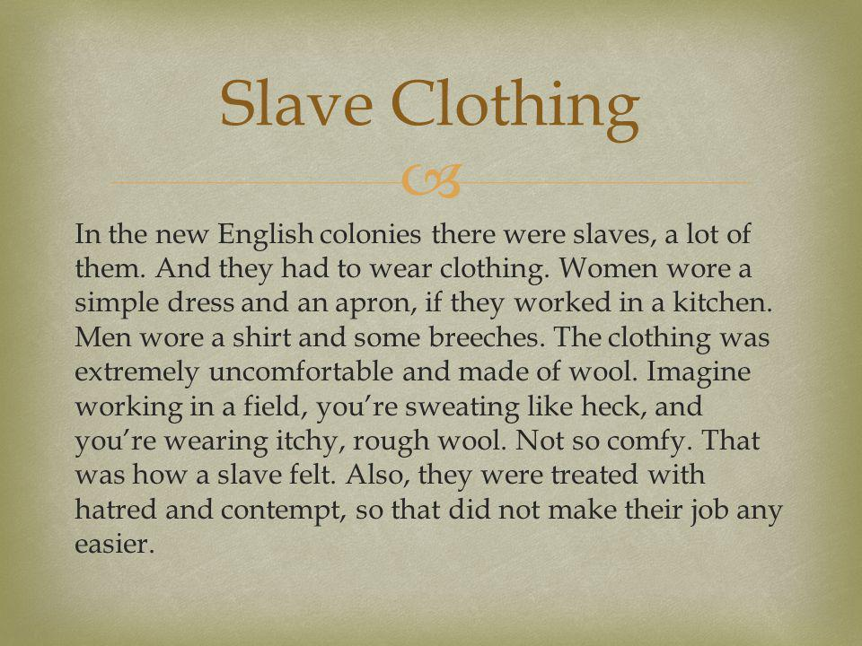 Slave Clothing