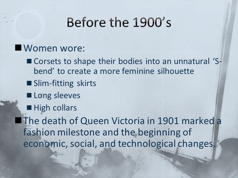 Before the 1900's Women wore: