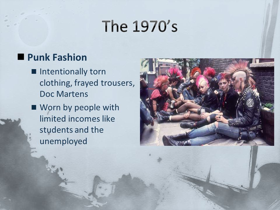 The 1970's Punk Fashion. Intentionally torn clothing, frayed trousers, Doc Martens.