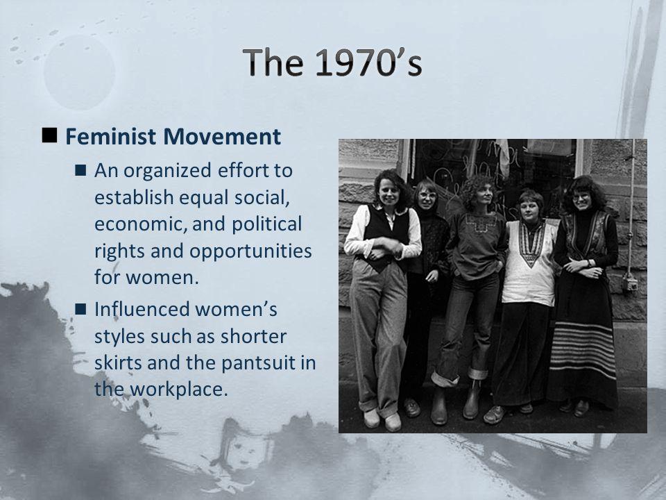 The 1970's Feminist Movement