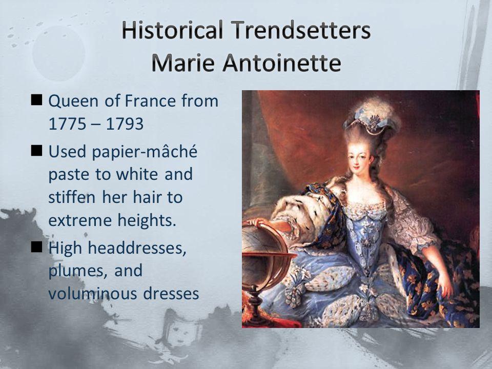 Historical Trendsetters Marie Antoinette