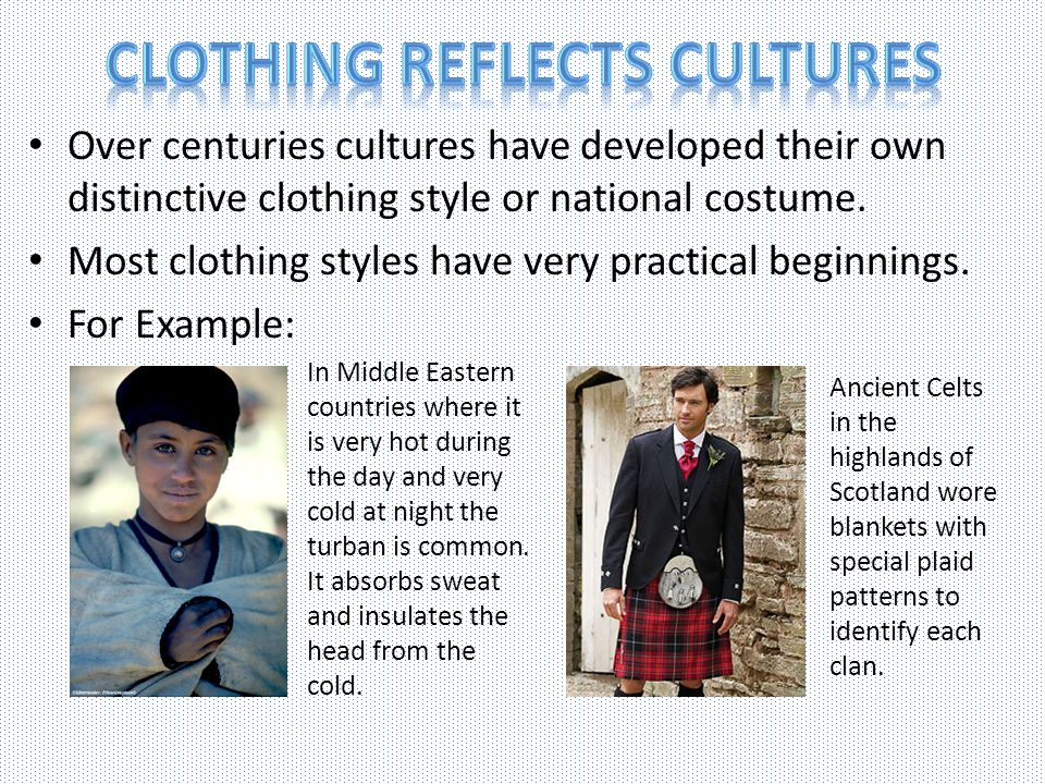 Clothing Reflects Cultures