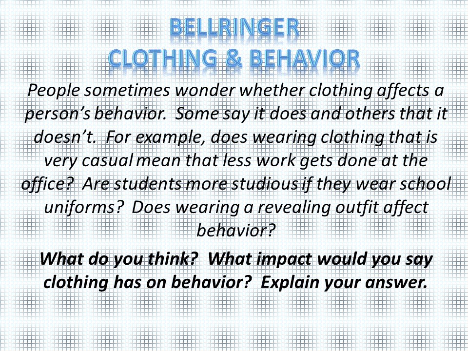 Bellringer Clothing & Behavior
