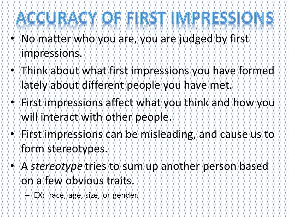 Accuracy of First impressions