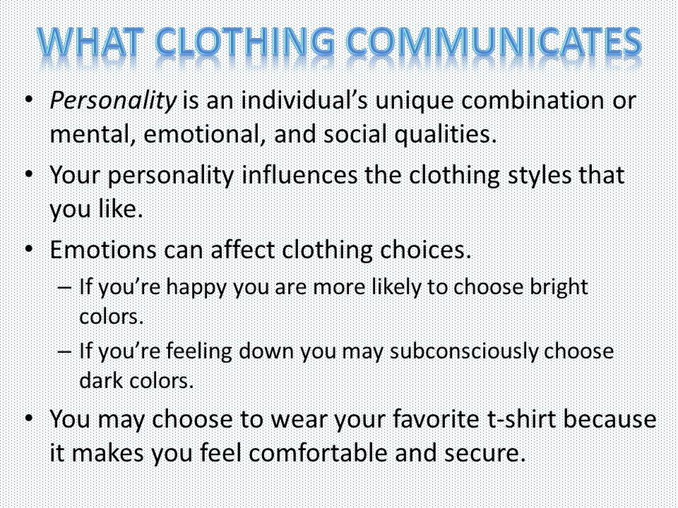 What clothing communicates