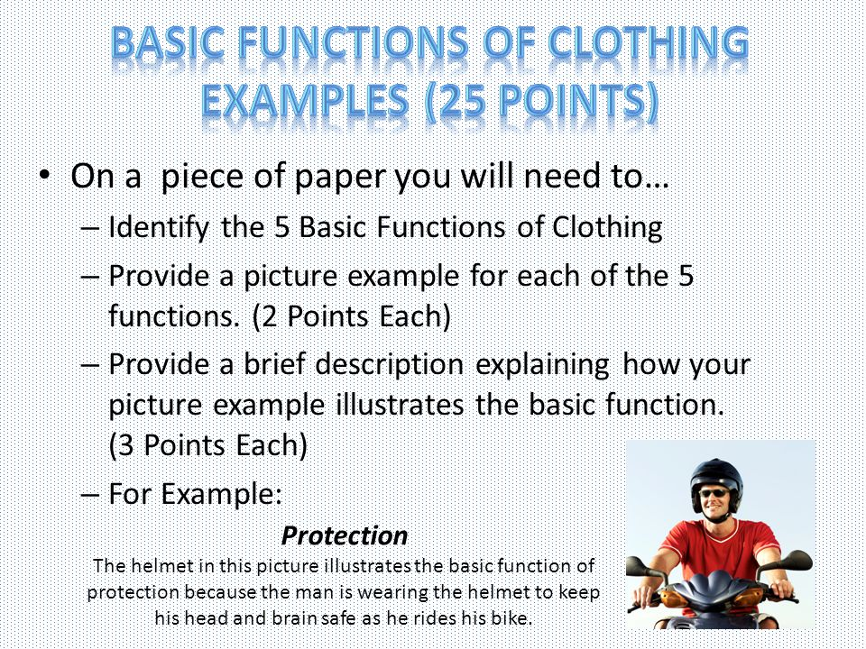 Basic Functions of Clothing Examples (25 Points)