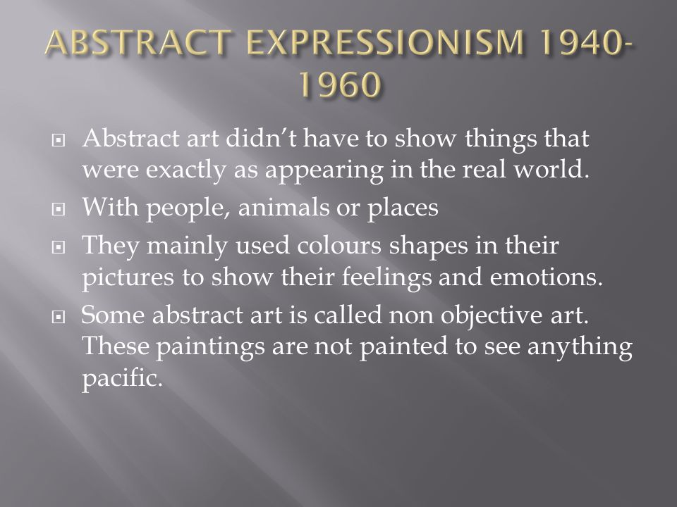 ABSTRACT EXPRESSIONISM 1940-1960