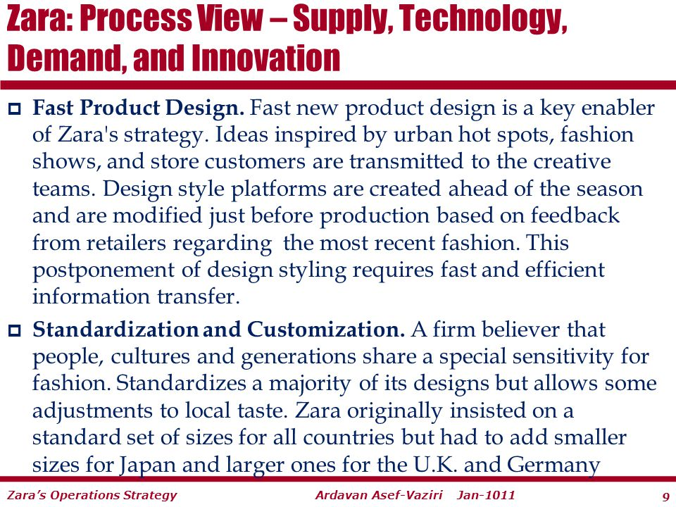 zara postponement strategy Fast new product design is a key enabler of zara's strategy this postponement of design styling requires fast and efficient information transfer.