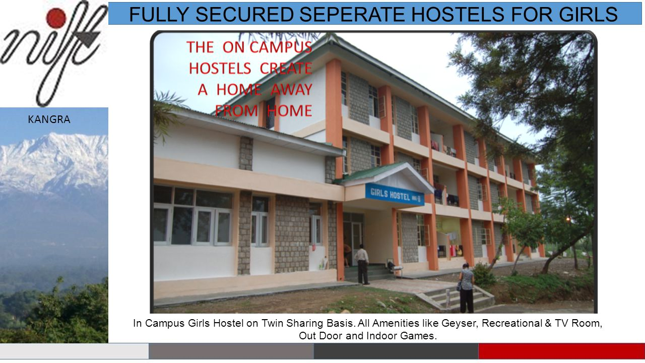 FULLY SECURED SEPERATE HOSTELS FOR GIRLS