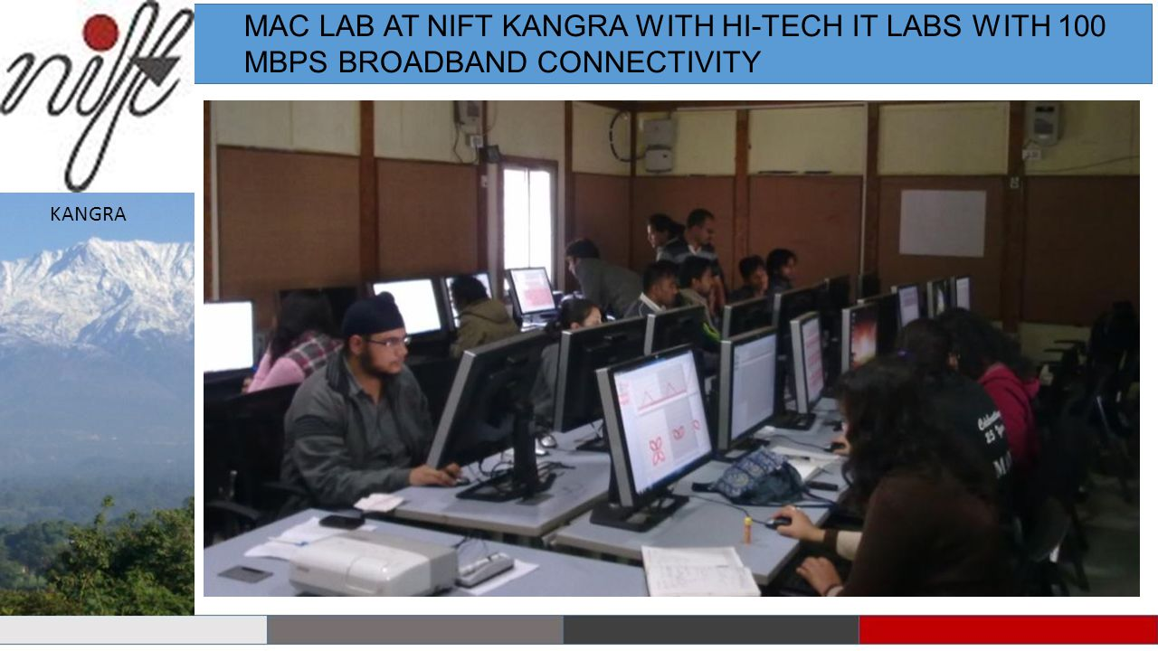 MAC LAB AT NIFT KANGRA WITH HI-TECH IT LABS WITH 100 MBPS BROADBAND CONNECTIVITY