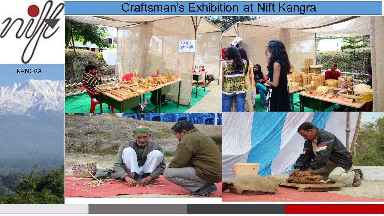 Craftsman s Exhibition at Nift Kangra