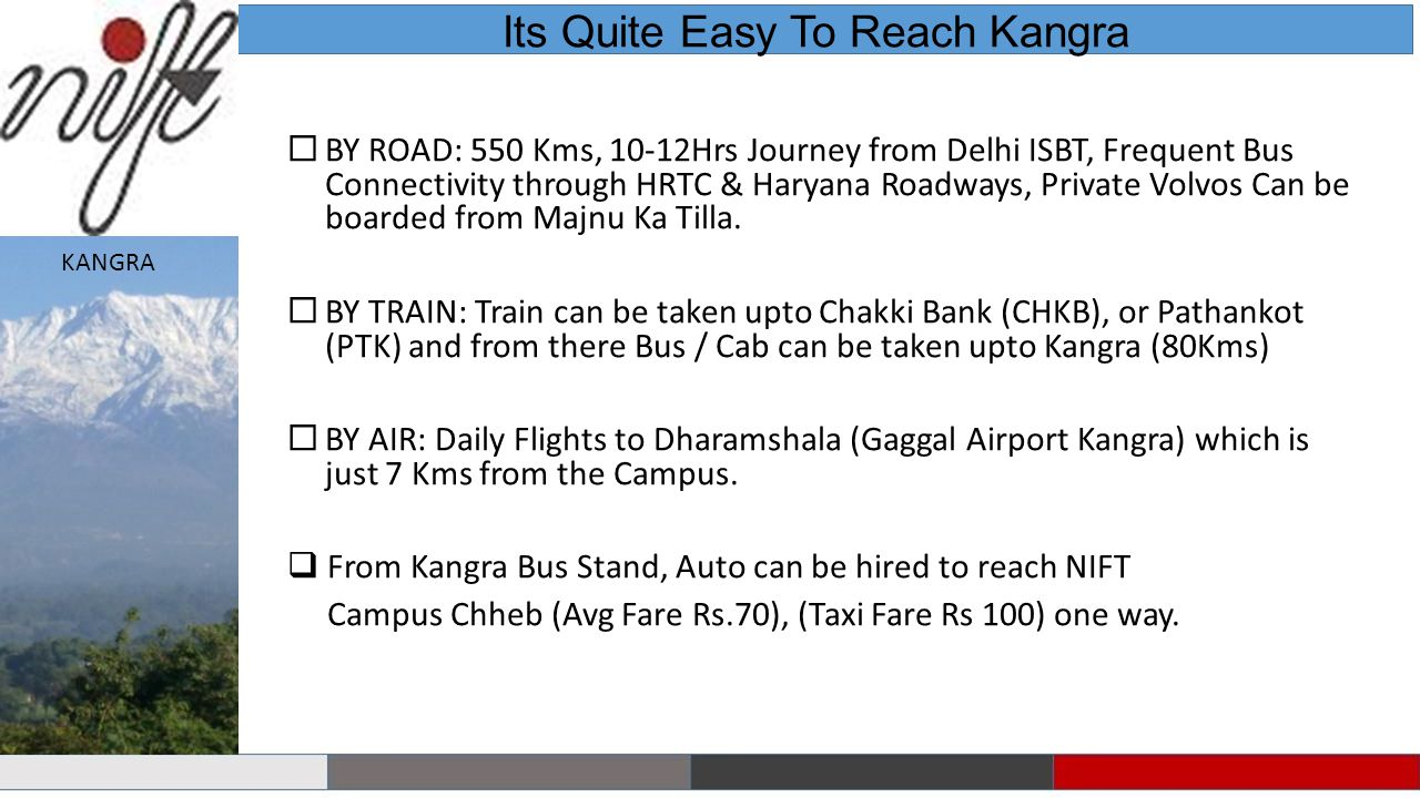 Its Quite Easy To Reach Kangra
