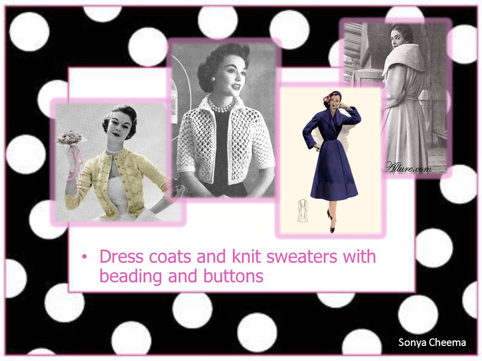 Dress coats and knit sweaters with beading and buttons