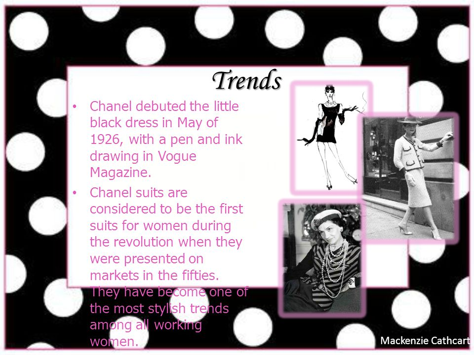Trends Chanel debuted the little black dress in May of 1926, with a pen and ink drawing in Vogue Magazine.