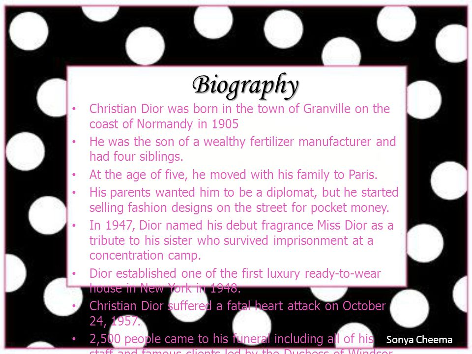 Biography Christian Dior was born in the town of Granville on the coast of Normandy in 1905.