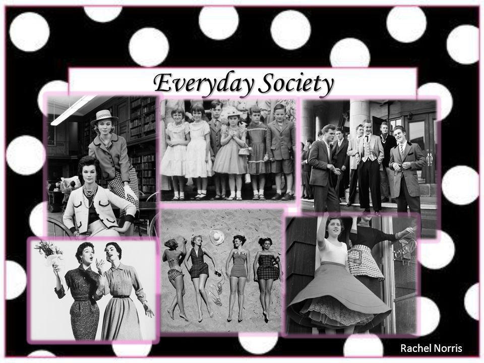 Everyday Society Rachel Norris