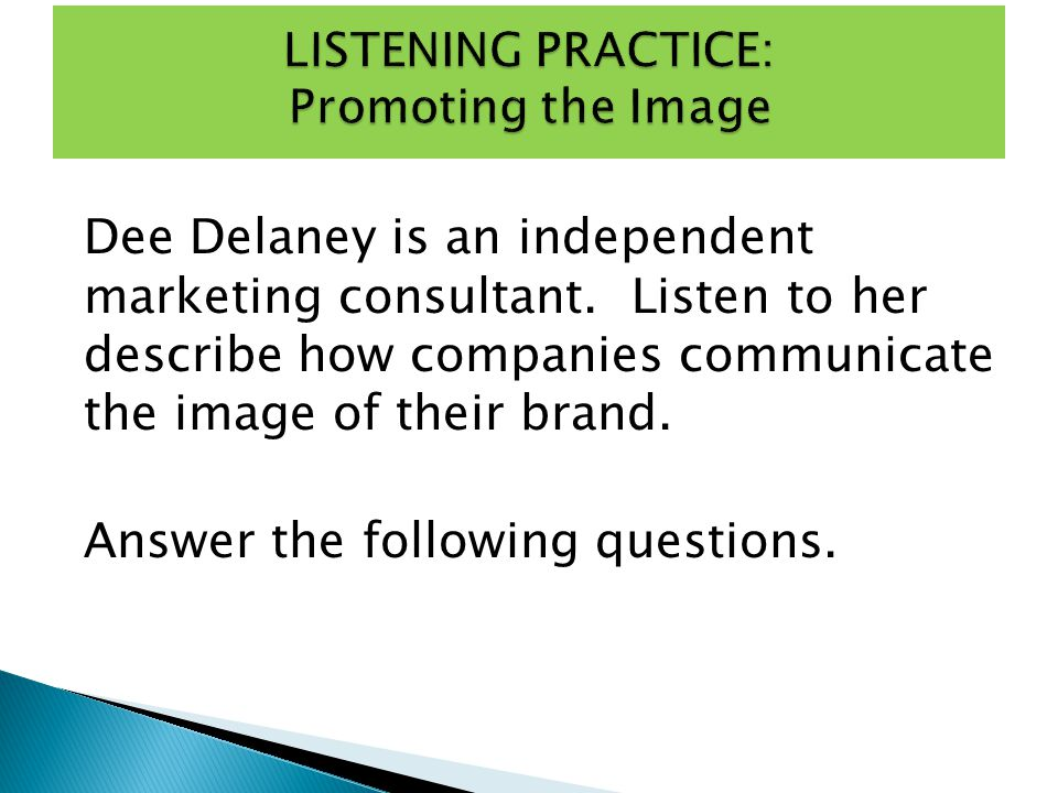 LISTENING PRACTICE: Promoting the Image