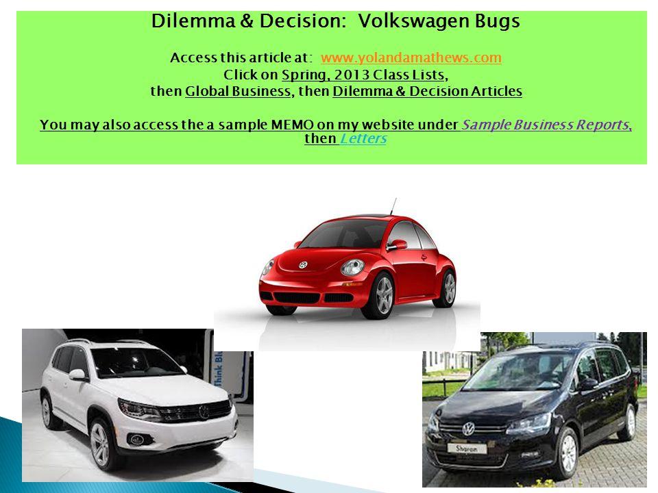Dilemma & Decision: Volkswagen Bugs