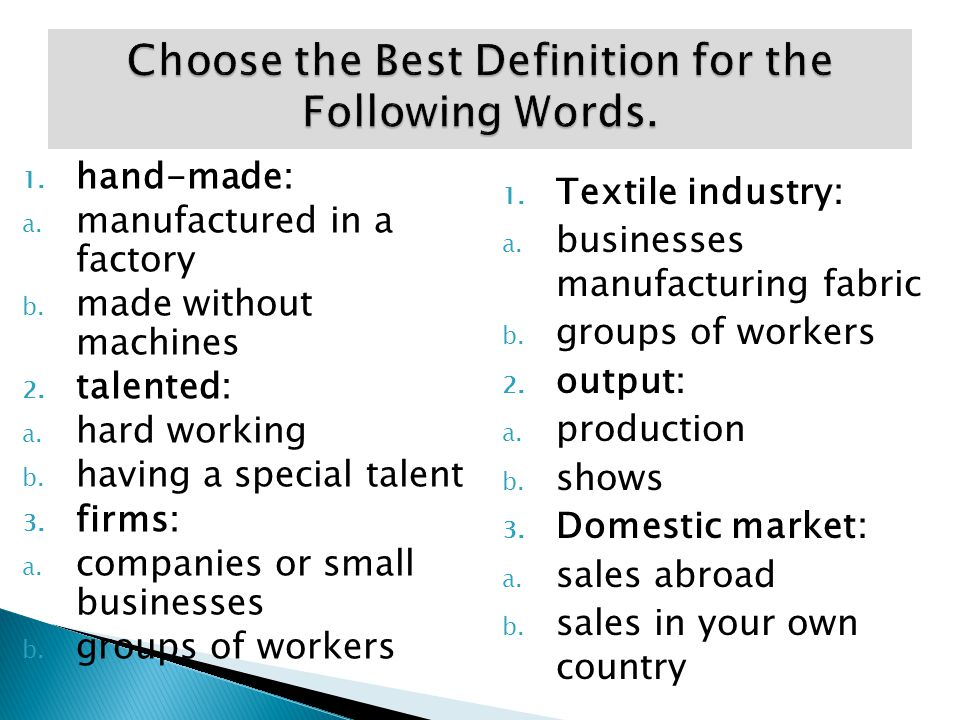 Choose the Best Definition for the Following Words.