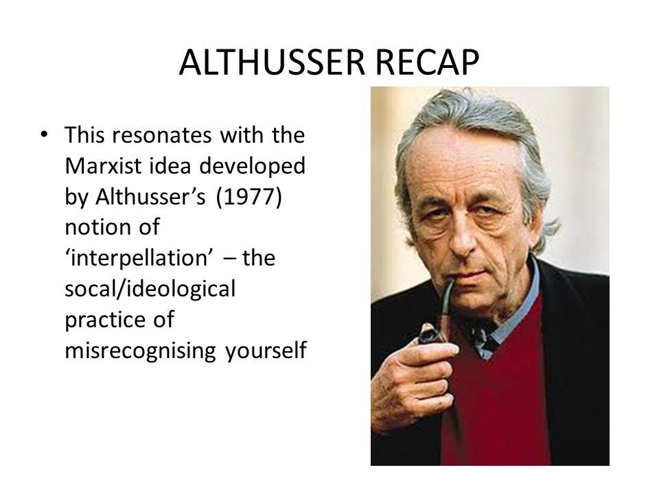 ALTHUSSER RECAP