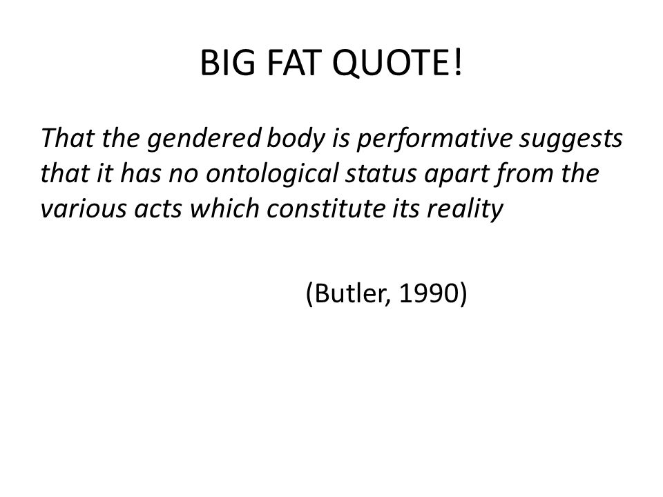 BIG FAT QUOTE!