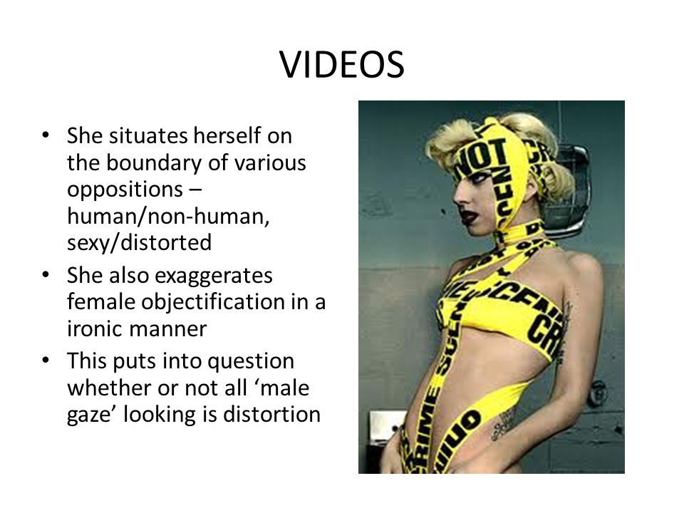 VIDEOS She situates herself on the boundary of various oppositions – human/non-human, sexy/distorted.