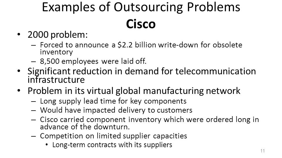 Examples of Outsourcing Problems Cisco