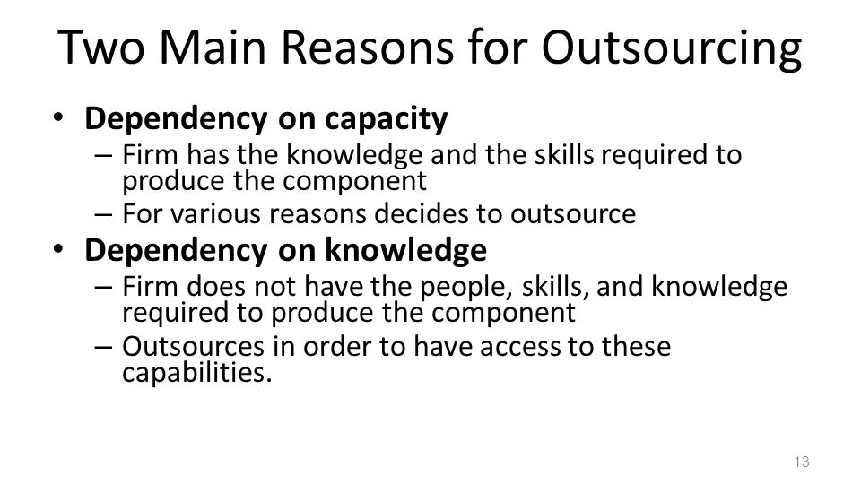Two Main Reasons for Outsourcing