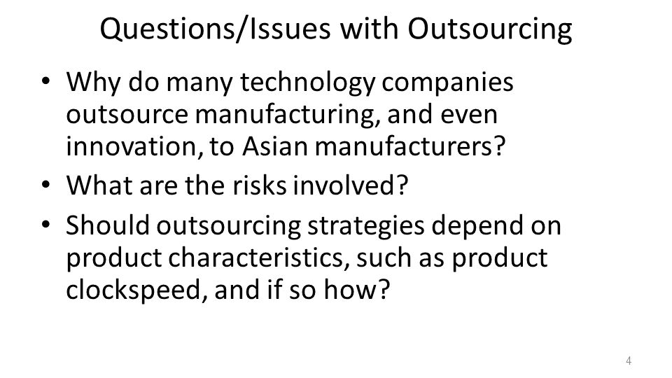 Questions/Issues with Outsourcing