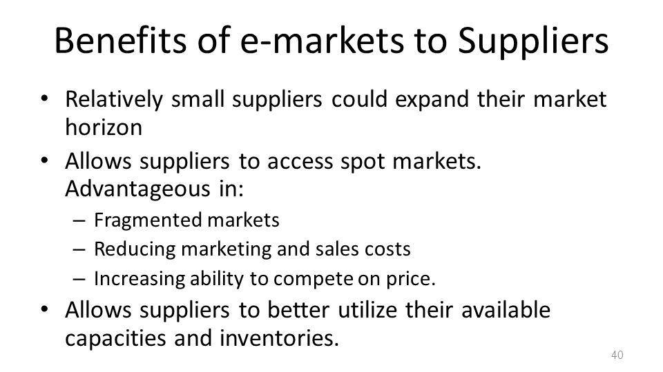 Benefits of e-markets to Suppliers