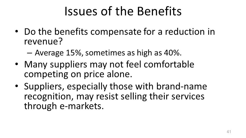 Issues of the Benefits Do the benefits compensate for a reduction in revenue Average 15%, sometimes as high as 40%.