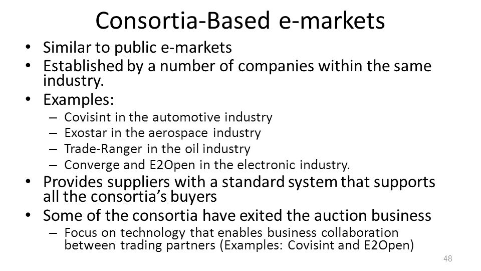 Consortia-Based e-markets