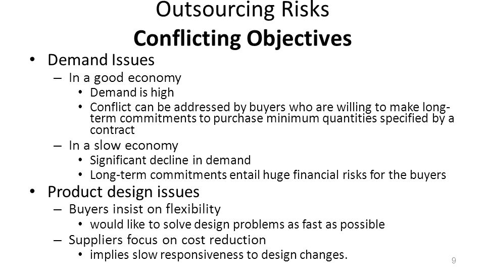 Outsourcing Risks Conflicting Objectives