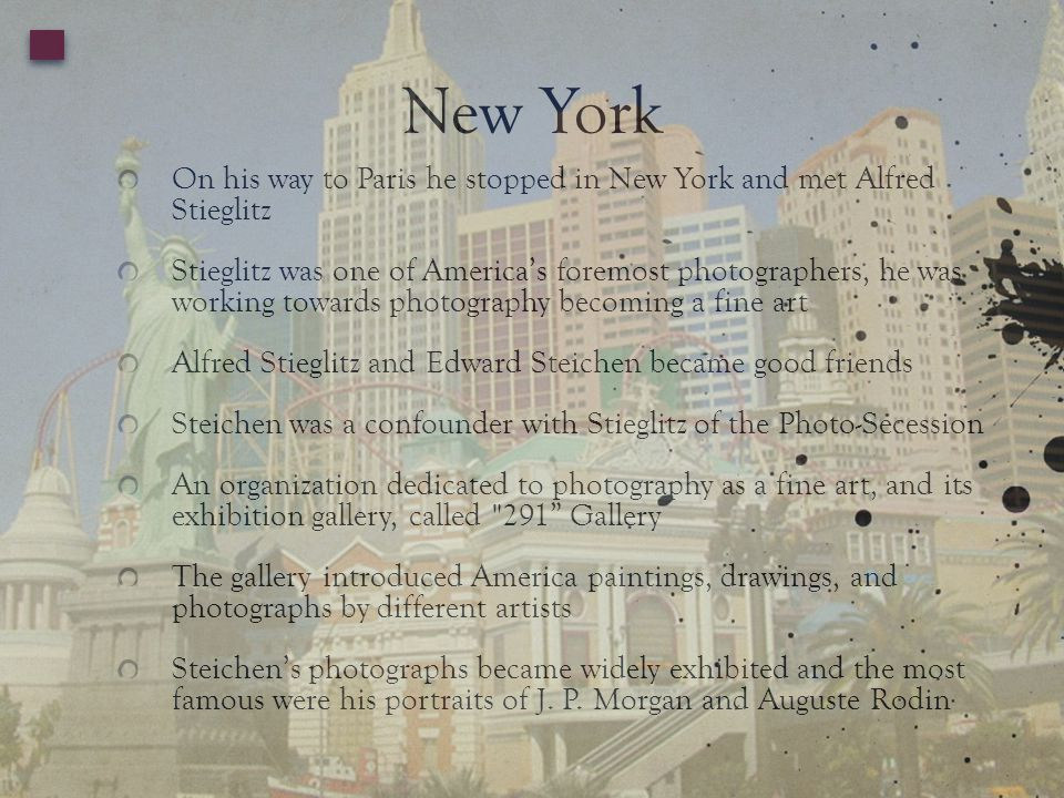 New York On his way to Paris he stopped in New York and met Alfred Stieglitz.