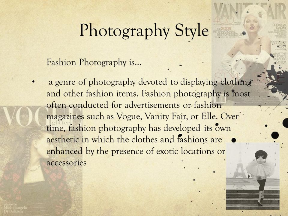 Photography Style Fashion Photography is…