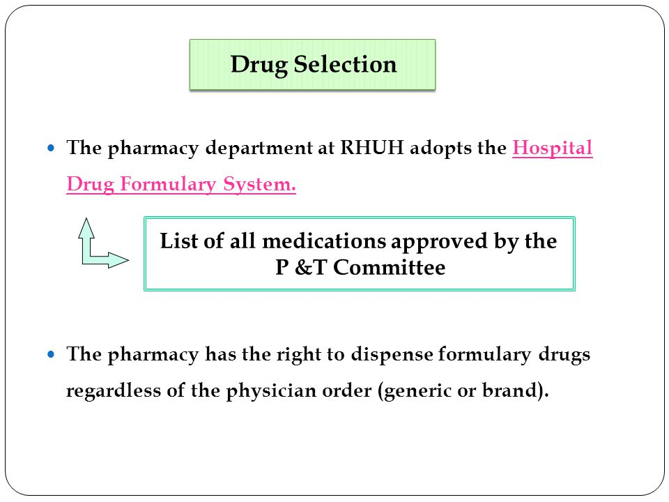 List of all medications approved by the