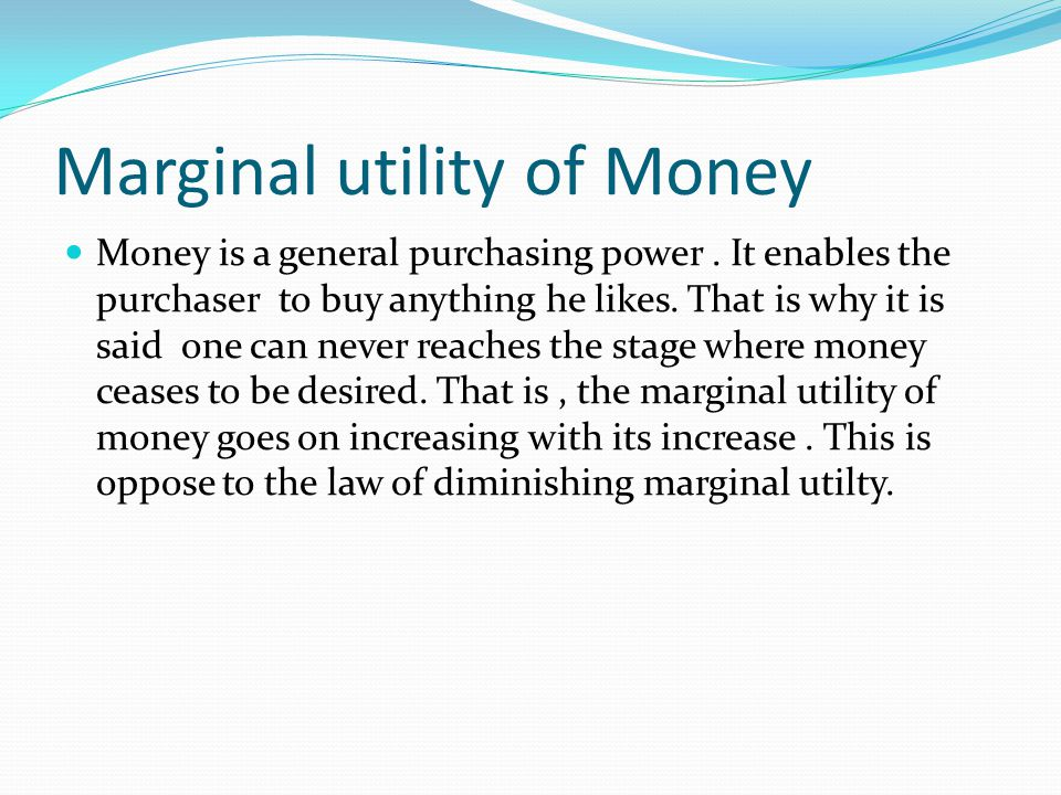 Marginal utility of Money