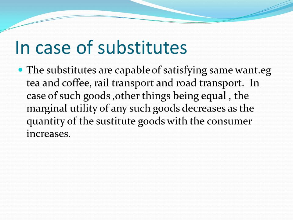 In case of substitutes