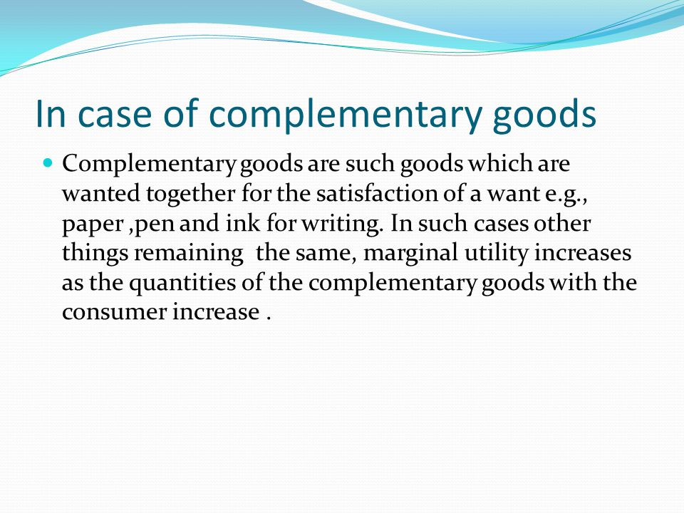 In case of complementary goods