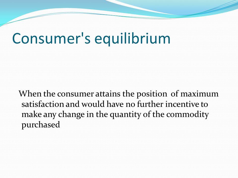 Consumer s equilibrium