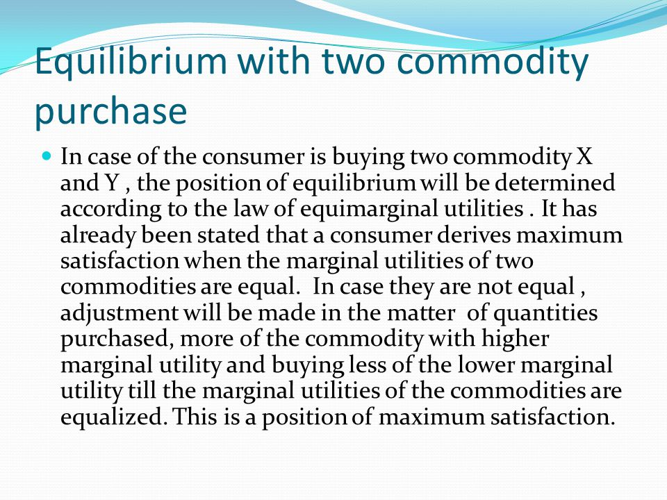 Equilibrium with two commodity purchase